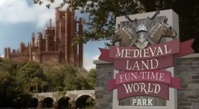 MEDIEVAL LAND FUN-TIME WORLD